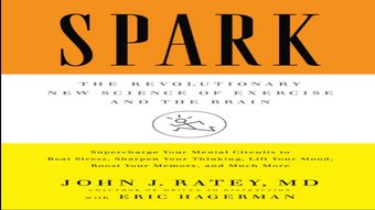 spark-revolutionary-new-science-of-exercise-and-the-brain-book