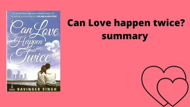 can love happen twice summary