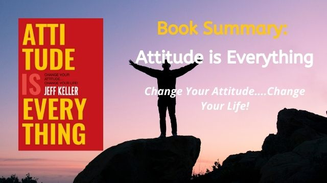 attitude is everything summary
